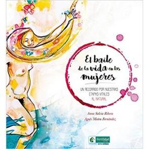 Los Placeres de Lola libro El Baile de la Vida en Las Mujeres