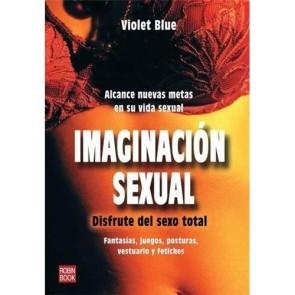 Los Placeres de Lola libro Imaginación Sexual