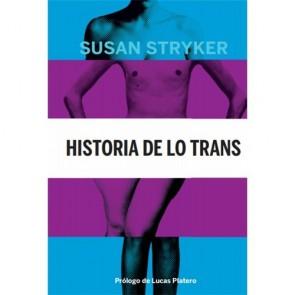 Los Placeres de Lola book Historia de lo trans