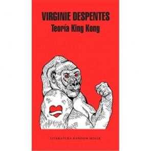 Los Placeres de Lola libro Teoría King Kong