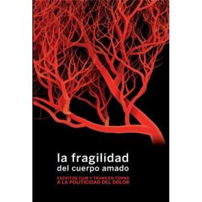Los Placeres de Lola libro La Fragilidad del Cuerpo Amado