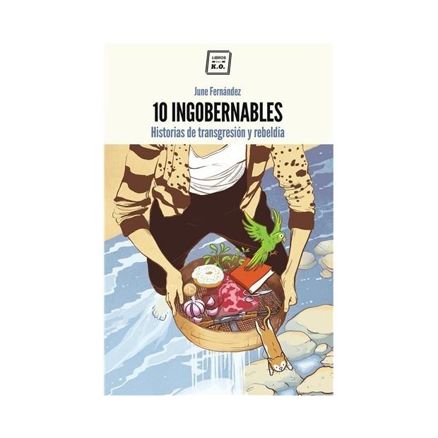 Los placeres de Lola libro 10 Ingobernables