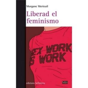Los Placeres de Lola libro Liberad el Feminismo