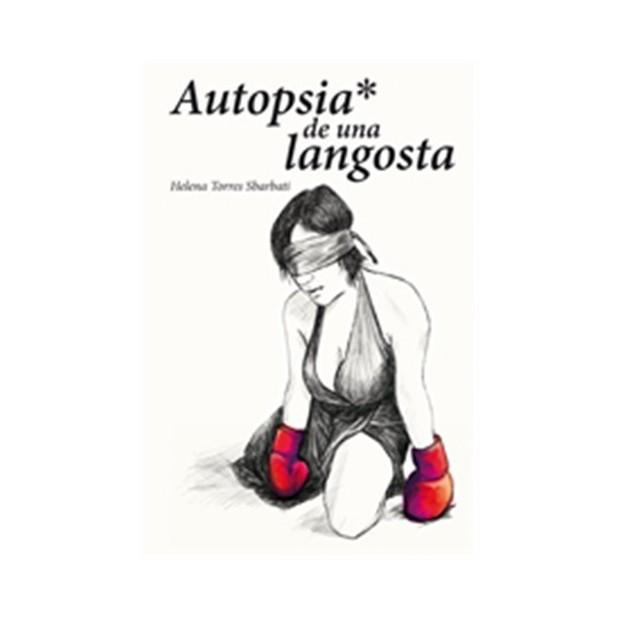 Los Placeres de Lola libro Autopsia de una Langosta
