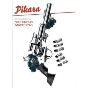 Los Placeres de Lola monográfico Píkara Violencias Machistas