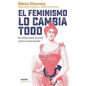 Los Placeres de Lola libro El Feminismo Lo Cambia Todo