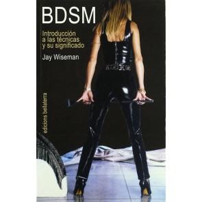 Los Placeres de Lola BDSM Introducción a las técnicas y su significado