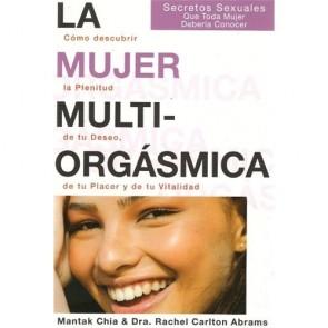 Los Placeres de Lola La Mujer Multiorgásmica