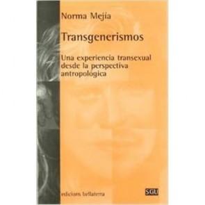 Los Placeres de Lola libro Transgerismos