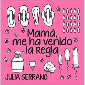 Los Placeres de Lola libro Mamá me ha Venido la Regla