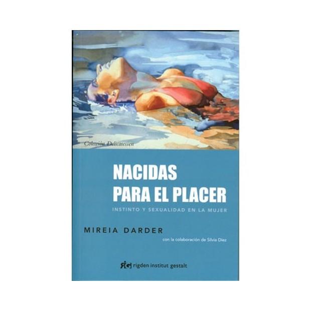 Los Placeres de Lola libro Nacidas para el Placer